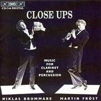 """クラリネットとパーカッションの妙技 (""""Close Ups"""" Music for Clarinet and Perscussion)"""