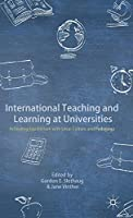 International Teaching and Learning at Universities: Achieving Equilibrium with Local Culture and Pedagogy