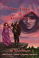 The Fires of Affliction (Night Sky Trilogy)