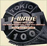 J-WAVE TOKIO HOT100~EAST WEST EDITION
