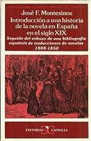 Introducción a una historia de la novela en España en el s. XIX