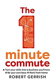 The 1 Minute Commute by [Gerrish, Robert]