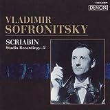 ロシア・ピアニズム名盤選32 ソフロニツキー/スクリャービン・スタジオ録音集2