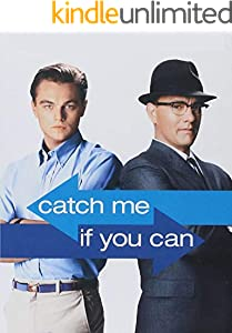 Catch Me If You Can: Screenplay (English Edition)