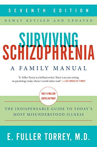 Download Surviving Schizophrenia, 7th Edition: A Family Manual 0062880802