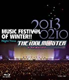 THE IDOLM@STER MUSIC FESTIV@L OF WINTER!! Night Time【Blu-ray】