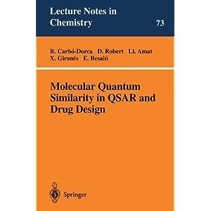 Molecular Quantum Similarity in QSAR and Drug Design (Lecture Notes in Chemistry)