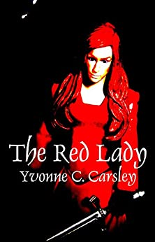 The Red Lady (The Free Land Chronicles Book 6) by [Carsley, Yvonne C.]