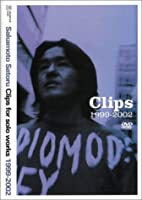 Sakamoto Satoru Clips for solo works 1999-2002 [DVD]