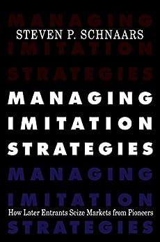 Managing Imitation Strategies by [Schnaars, Steven P.]