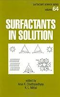 Surfactants in Solution (Surfactant Science)