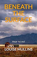 Beneath the Surface: Hear no evil (Death Valley)