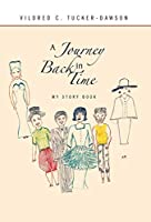 A Journey Back in Time: My Story Book