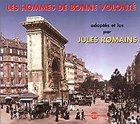 Les Hommes De Bonne Volonte/Lu Et Adapte Par Jules