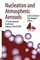 Nucleation and Atmospheric Aerosols: 17th International Conference Galway Ireland 2007【洋書】 [並行輸入品]