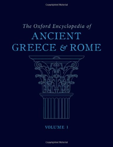Download The Oxford Encyclopedia of Ancient Greece and Rome (7 Volume-Set) 0195170725