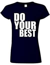Do Your Best Quote Funny Novelty Navy Women T Shirt Top-XL