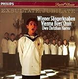Vienna Boy's Choir : Exsultate, Jubilate