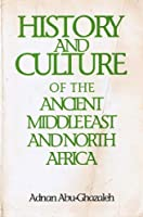 History and Culture of the Ancient Middle East and North Africa