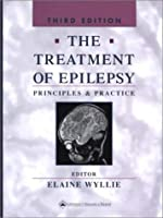 The Treatment of Epilepsy: Principles and Practice