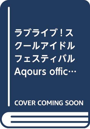 ラブライブ!スクールアイドルフェスティバル Aqours official illustration...
