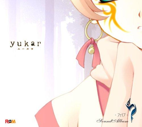 「5(ファイブ)」SoundAlbum 「yukar(ユーカラ)」