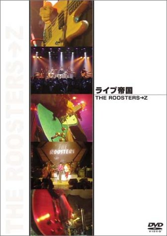 THE ROOSTERS→Z [DVD]