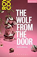 The Wolf from the Door (Modern Plays)