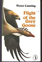 Flight of the Grey Goose (Puffin Books)