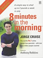 Eight Minutes in the Morning (Rodale)