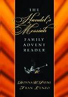The Handel's Messiah Family Advent Reader