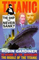 Titanic: The Ship That Never Sank?