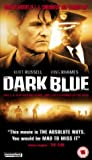 Dark Blue [VHS] [Import]