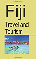 Fiji Travel and Tourism: Fiji Discovery