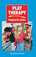 Play Therapy, 1e