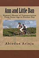 Ann and Little Dan: Transportation