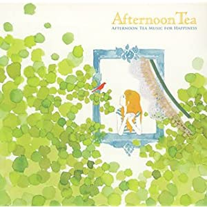 AFTERNOON TEA MUSIC FOR HAPPINESS