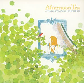 AFTERNOON TEA MUSIC FOR HAPPIN...