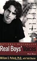 Real Boys' Voices: Boys Speak out about Drugs Sex Violence Bullying Sports Girls School Parents and So Much More【洋書】 [並行輸入品]