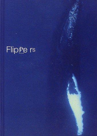 Flippers―クジラ+イルカ/パーフェクトガイドの詳細を見る