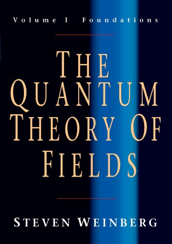 The Quantum Theory of Fields: Volume 1, Foundationsの詳細を見る