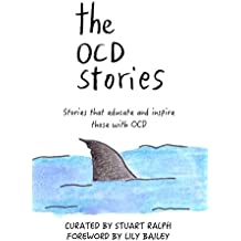 The OCD Stories: Stories that educate and inspire those with OCD