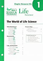 Holt Science & Technology: Chapter Resource File, Chapter 1 - the Wold of Life Science