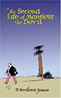 The Second Life of Monsieur the Devil