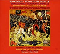 Roncevalles:Echoes of a Battle