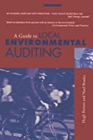 A Guide to Local Environmental Auditing by Hugh Barton Noel Bruder(1995-06-03)