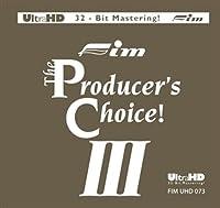 PRODUCER CHOICE III