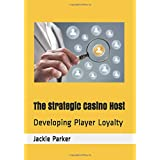 The Strategic Casino Host