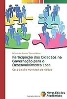 Participação dos Cidadãos na Governação para o Desenvolvimento Local: Caso da Vila Municipal de Ribáuè