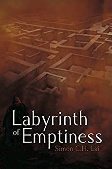 Labyrinth of Emptiness by [Lai, Simon C.H.]